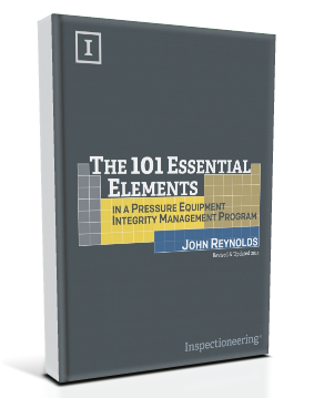 Now Available: The 101 Essential Elements in a Pressure Equipment Integrity Management Program